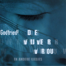 Godfried - Vijvervrouw en andere liedjes